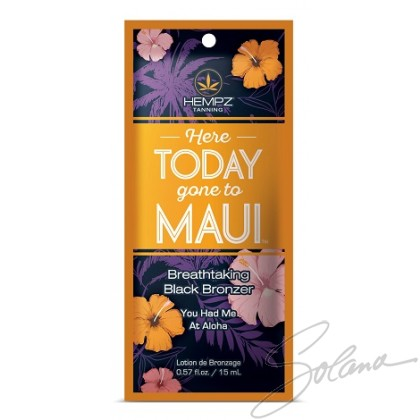 HERE TODAY GONE TO MAUI Sachet